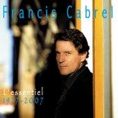 L'Essentiel / 1977-2007 de Francis Cabrel