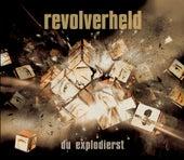 Du explodierst by Revolverheld