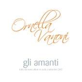Gli Amanti von Ornella Vanoni