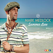 Summer Love by Mark Medlock
