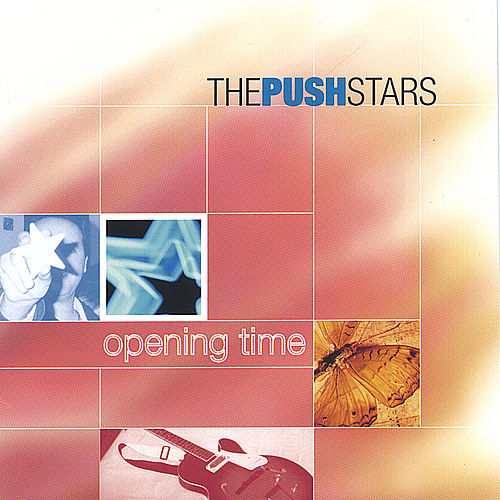 Opening Time by The Push Stars