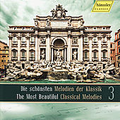 The Most Beautiful Classical Melodies 3 von Various Artists