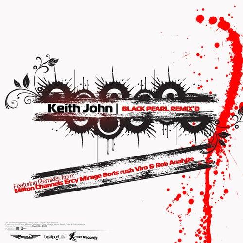 Keith John: Black Pearl Remix'd by Keith John
