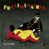 Preliminaires by Iggy Pop
