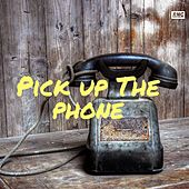 Pick Up the Phone di Blizz Bugaddi