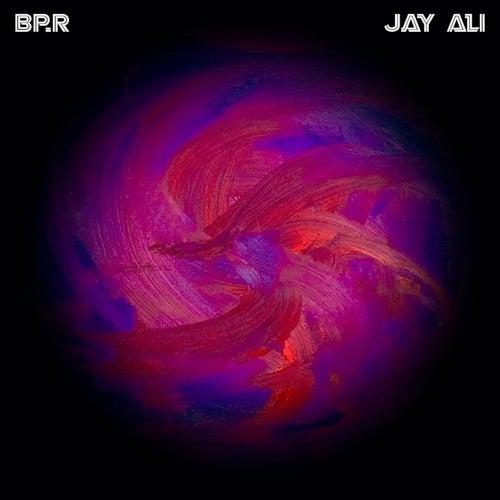 Bp.R by Jay Ali