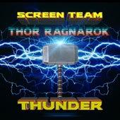 Thunder Thor Ragnarok by Screen Team