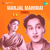 Manjal Mahimai (Original Motion Picture Soundtrack) de Various Artists