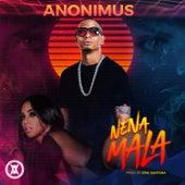 Nena Mala by Anonimus
