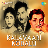 Kalavaari Kodalu (Original Motion Picture Soundtrack) de Various Artists