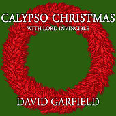 Calypso Christmas with Lord Invincible by David Garfield