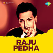 Raju Pedha (Original Motion Picture Soundtrack) de Various Artists