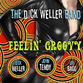 Feelin' Groovy de The Dick Weller Band