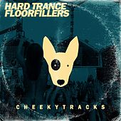 Hard Trance Floorfillers - EP by Various Artists