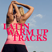 Latin Warm Up Tracks by Various Artists