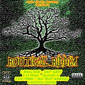 Rootical Riddim by Various Artists