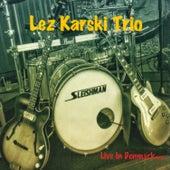 Live in Denmark by Lez Karski Trio