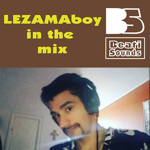 Lezamaboy in the Mix by Beati Sounds