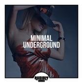 Minimal Underground, Vol. 1 by Various Artists