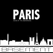 Basement Sound of the Underground Paris de Various Artists