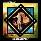 Megalophonic de Chronophone