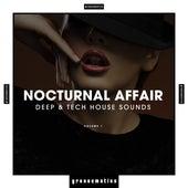 Nocturnal Affair - Deep & Tech House Sounds, Vol. 1 by Various Artists