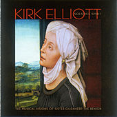 Kirk Elliott: Solstice Spirit — The Musical Visions of Sister Gildaherd the Benign by Various Artists