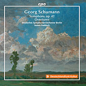 G. Schumann: Symphony in F Minor, Op. 42 & Overtures by Deutsches Symphonie-Orchester Berlin