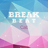 Breakbeat Call (The Ultimate Dj Selection) by Various Artists
