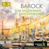 Barock – Zum Entspannen und Genießen von Various Artists