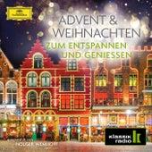 Advent und Weihnachten – Zum Entspannen und Genießen von Various Artists