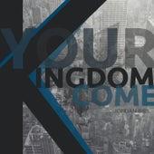 Your Kingdom Come by Jordan Biel