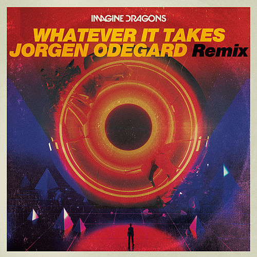 Whatever It Takes (Jorgen Odegard Remix) de Imagine Dragons