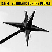 Automatic For The People (25th Anniversary Edition) de R.E.M.