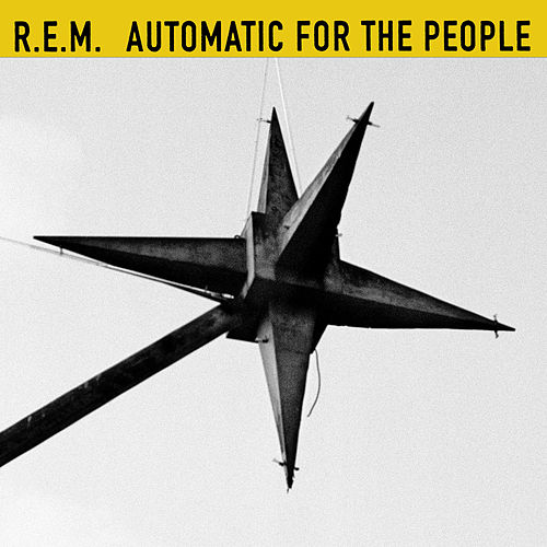 "R.E.M.: ""Automatic For The People (25th Anniversary Edition)"""