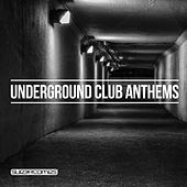Underground Club Anthems - EP by Various Artists