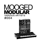 Mooged Modular #004 - EP by Various Artists