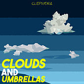 Clouds and Umbrellas by Various Artists