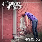 Afterhours Addicted, Vol. 03 by Various Artists