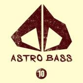 Astro Bass, Vol. 10 von Various Artists