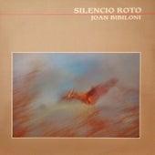 Silencio Roto by Joan Bibiloni