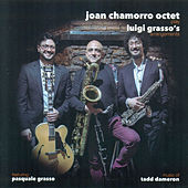Joan Chamorro Octet Play Luigi Grasso's Arrangements by Luigi Grasso