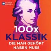 100 x Klassik die man gehört haben muss von Various Artists