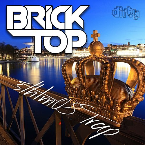 Sthlm 08 Trap - Single by Bricktop