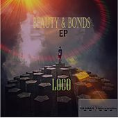 Beauty & Bonds - Single de Loco