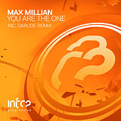 You Are the One (Darude Remix) by Max Millian