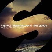 Riders On The Storm von Yves V vs Robert Falcon