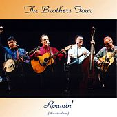 Roamin' (Remastered 2017) de The Brothers Four