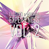 Electro & Minimal Experiences, Vol. 2 by Various Artists