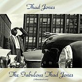 The Fabulous Thad Jones (Remastered 2017) fra Thad Jones